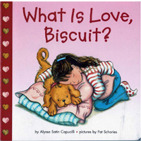 What is Love,Biscuit?